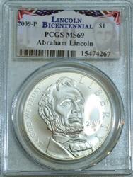 2009-P Lincoln Bicentennial Commem Silver $1 PCGS MS69