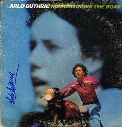 Arlo Guthrie Autographed Signed Running Down The Road A