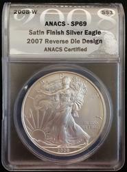 2008-W Rev of '07 Silver Eagle ANACS SP 69 Satin Finish