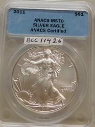 2011 Unc Silver Eagle ANACS MS-70, Anniversary Year