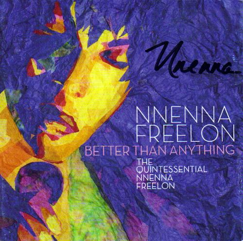 Nnenna Freelon Autographed Better Than Anything CD Cove