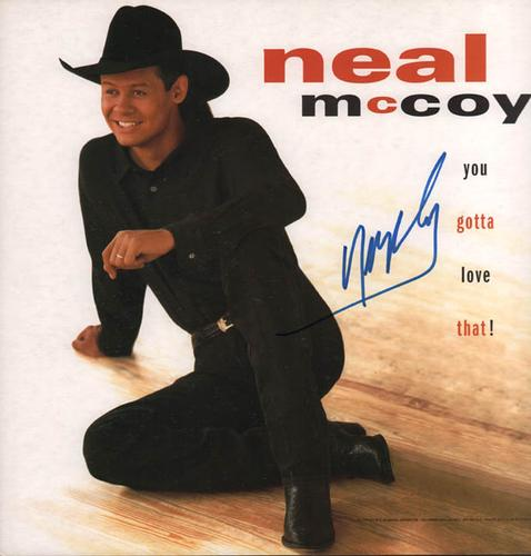 Neal McCoy Autographed Signed You Gotta Love That Album