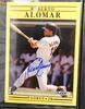 Roberto Alomar Autographed Baseball Card with COA