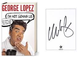 George Lopez Autographed Signed Im Not Gonna Lie HC Boo