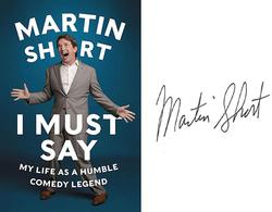 Martin Short Autographed Signed I Must Say HC Book AFTA