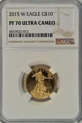Flawless 2015-W $10 PRF Gold Eagle. NGC PF70 Ultra Cam