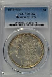 Lovely BU 1878 7TF Morgan Dollar (Rev of '79) PCGS MS63
