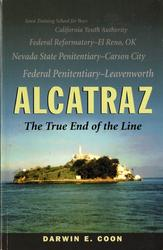 Darwin E Coon Autographed Signed Alcatraz Book RACC TS