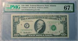 $10 FRN Atlanta PMG 67 EPQ Superb Gem Unc note