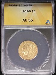 1909-D Certified $5.00 US Gold Indian ANACS AU55