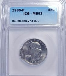 Error 1985 25c Double Strike, 2nd O/C, MS62 ICG