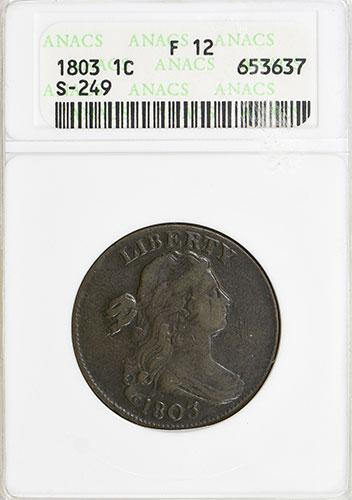 1803 100/000 S-249 Draped Bust Cent, ANACS F12