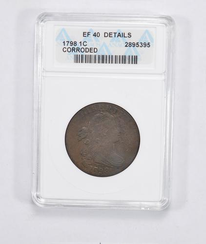 EF40 Details 1798 Draped Bust Large Cent - ANACS Graded