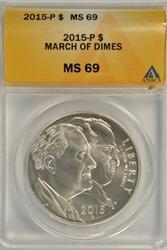 2015-P BU March of Dimes Silver Dollar in ANACS MS69