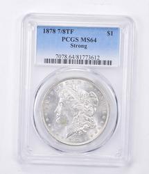 MS64 1878 Morgan Silver Dollar - 7/8TF - Strong - Graded PCGS