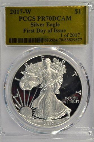 Special 2017-W PCGS PR70DCAM $1 Eagle. 1st Day of Issue