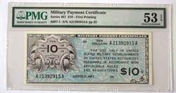$10 Series 461 M P C First Printing PMG 53 EPQ