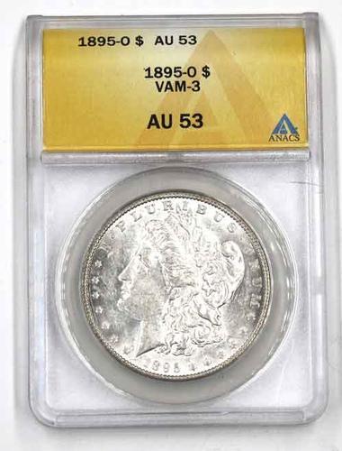 1895 O AU 53 Vam 3 Morgan $ in an AU 53 ANACS holder