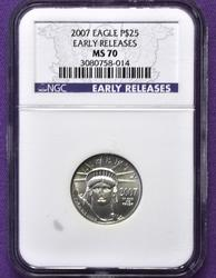 2007 Early Release MS70 $25 Platinum Eagle, NGC