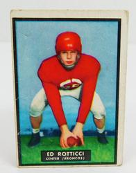 1951 Ed Rotticci, Broncos Football Card