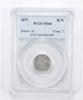 MS64 1871 Nickel Three-Cent Piece - Graded PCGS