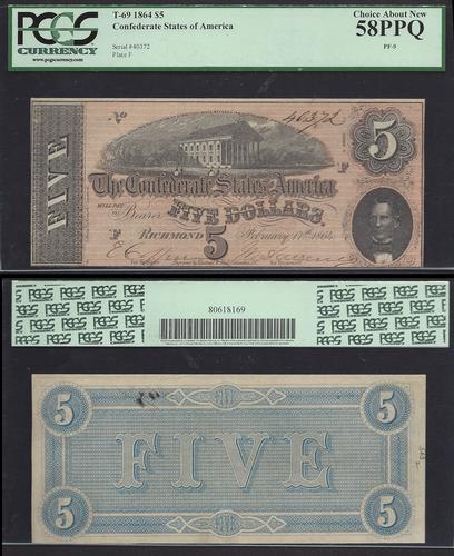 $5 1864 T-69 Confederate PCGS CH.ABT NEW 58PPQ