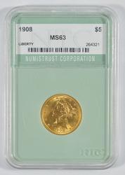 MS63 1908 $5.00 Liberty Head Gold Half Eagle - Graded by NTC