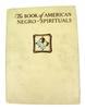 Rare 1933 Book of American Negro Spirituals