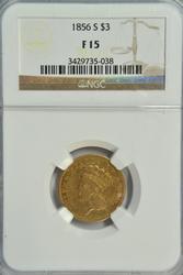Ultra Rare 1856-S $3 Gold Piece. NGC F15 holder.