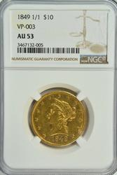 Rare near BU 1849 (1/1) No Motto $10 Liberty. NGC AU53