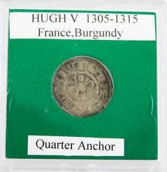 Rare Hugh V 1305-1315 Burgundy Quarter Anchor Coin