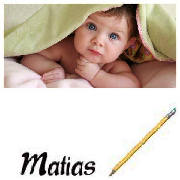 ¿Te gusta el nombre Matías?