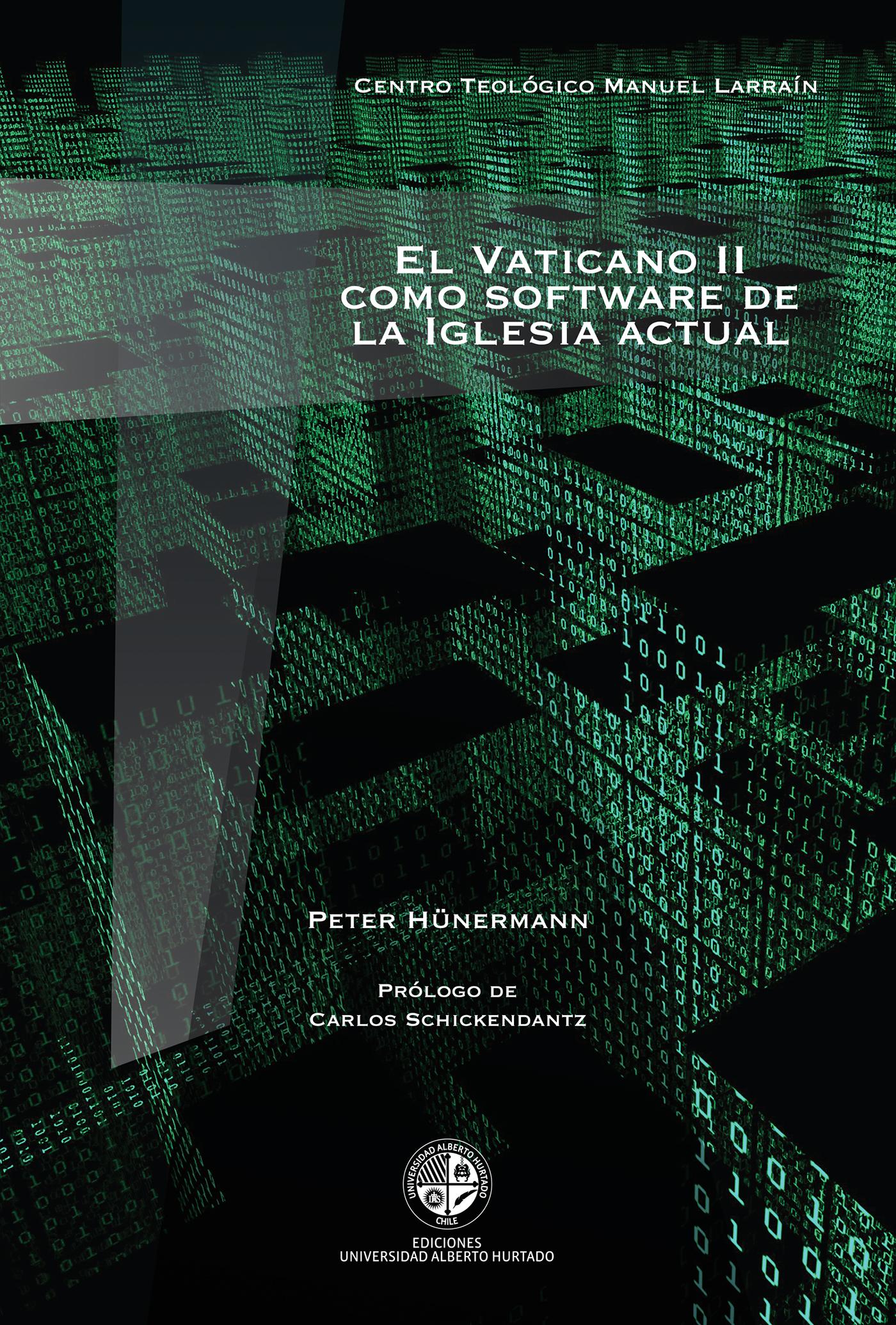 EL VATICANO II COMO SOFTWARE DE LA IGLESIA ACTUAL