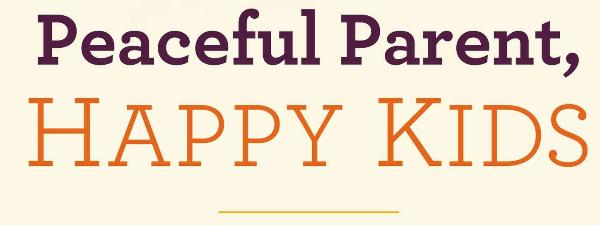 Peaceful Parents Happy kids