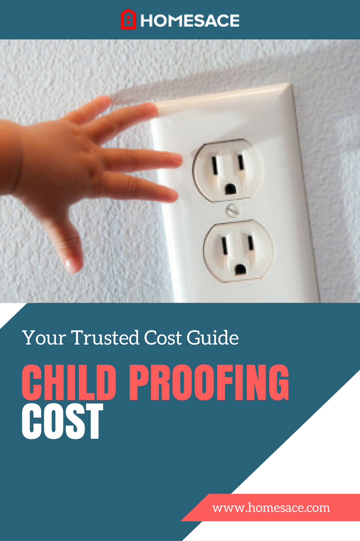 Child Proofing Cost