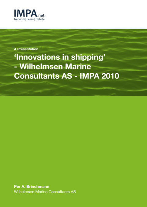 'Innovations in shipping' – Wilhelmsen Marine Consultants AS – IMPA 2010