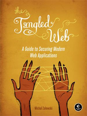 The Tangled Web by Michal Zalewski
