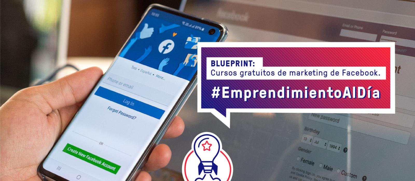 Blueprint: cursos gratuitos de marketing que ofrece Facebook