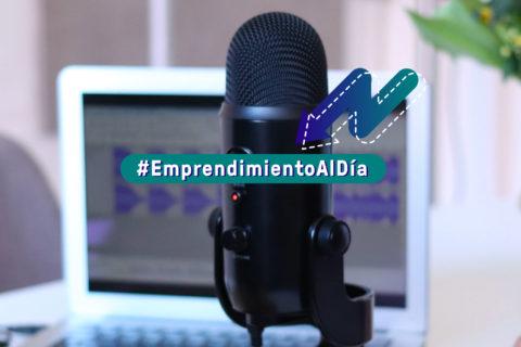 Podcast: escucha y aprende sobre emprendimiento
