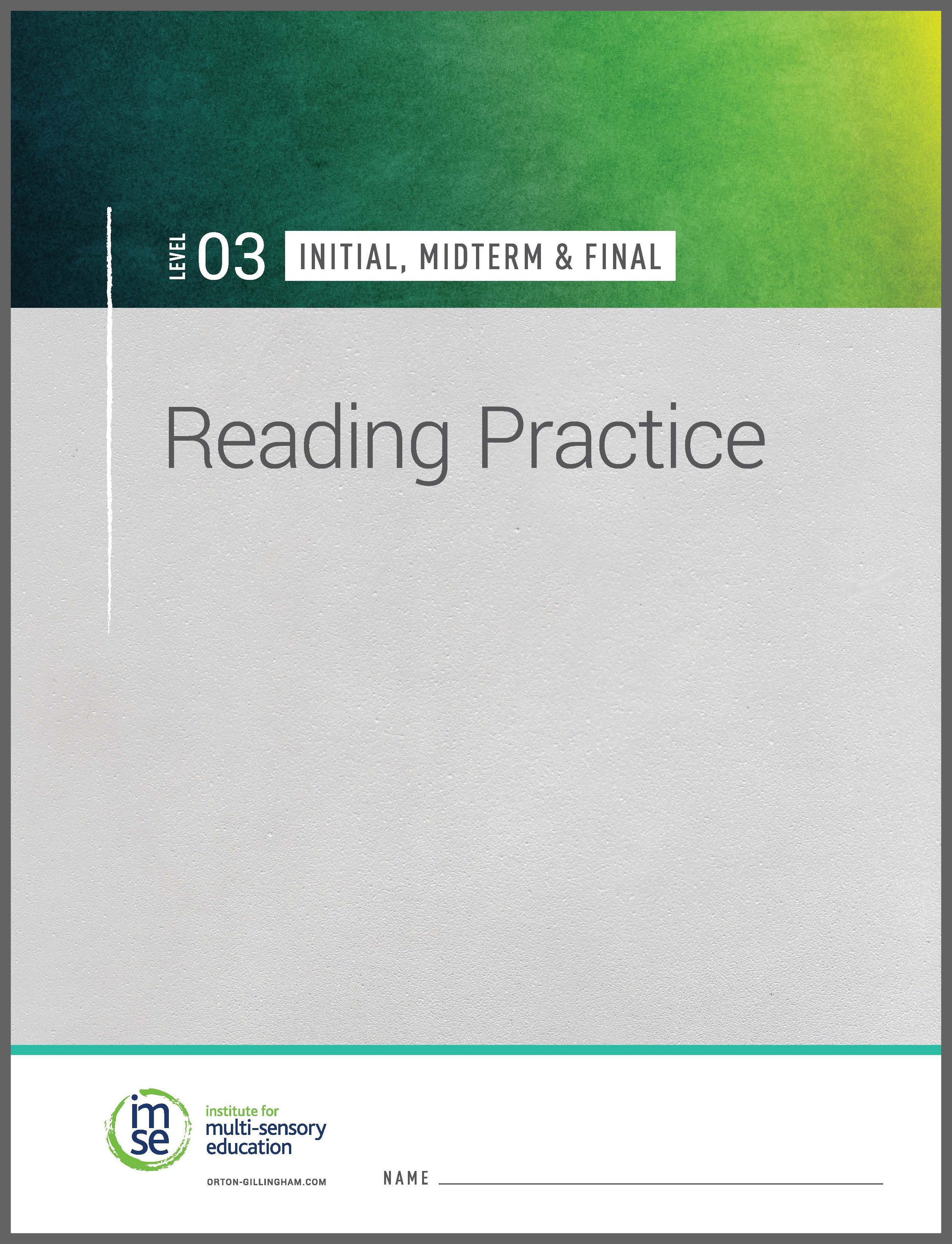 Level 03 Reading Practice - Initial, Midterm & Final