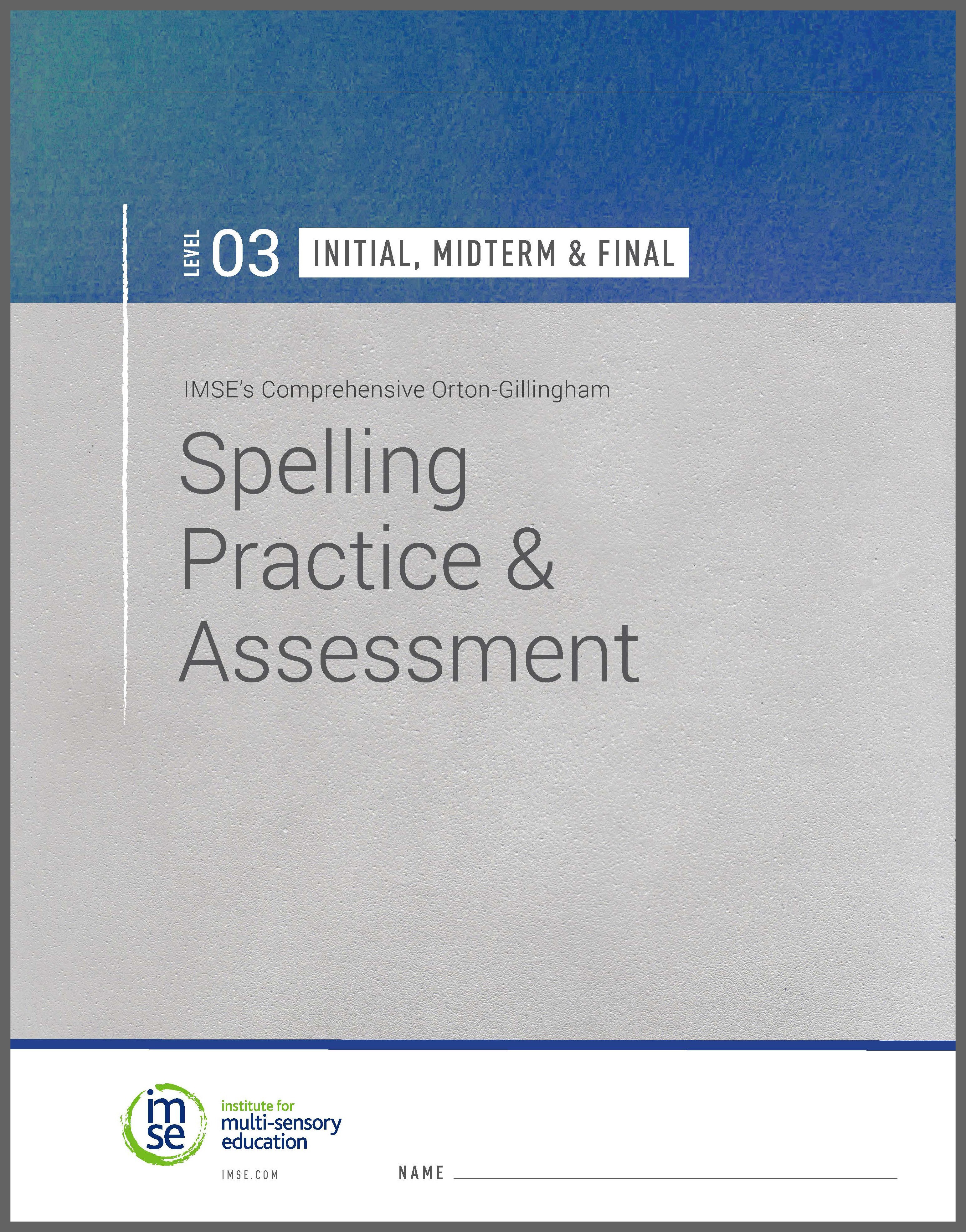 Level 03 Spelling Practice and Assessment - Initial, Midterm & Final