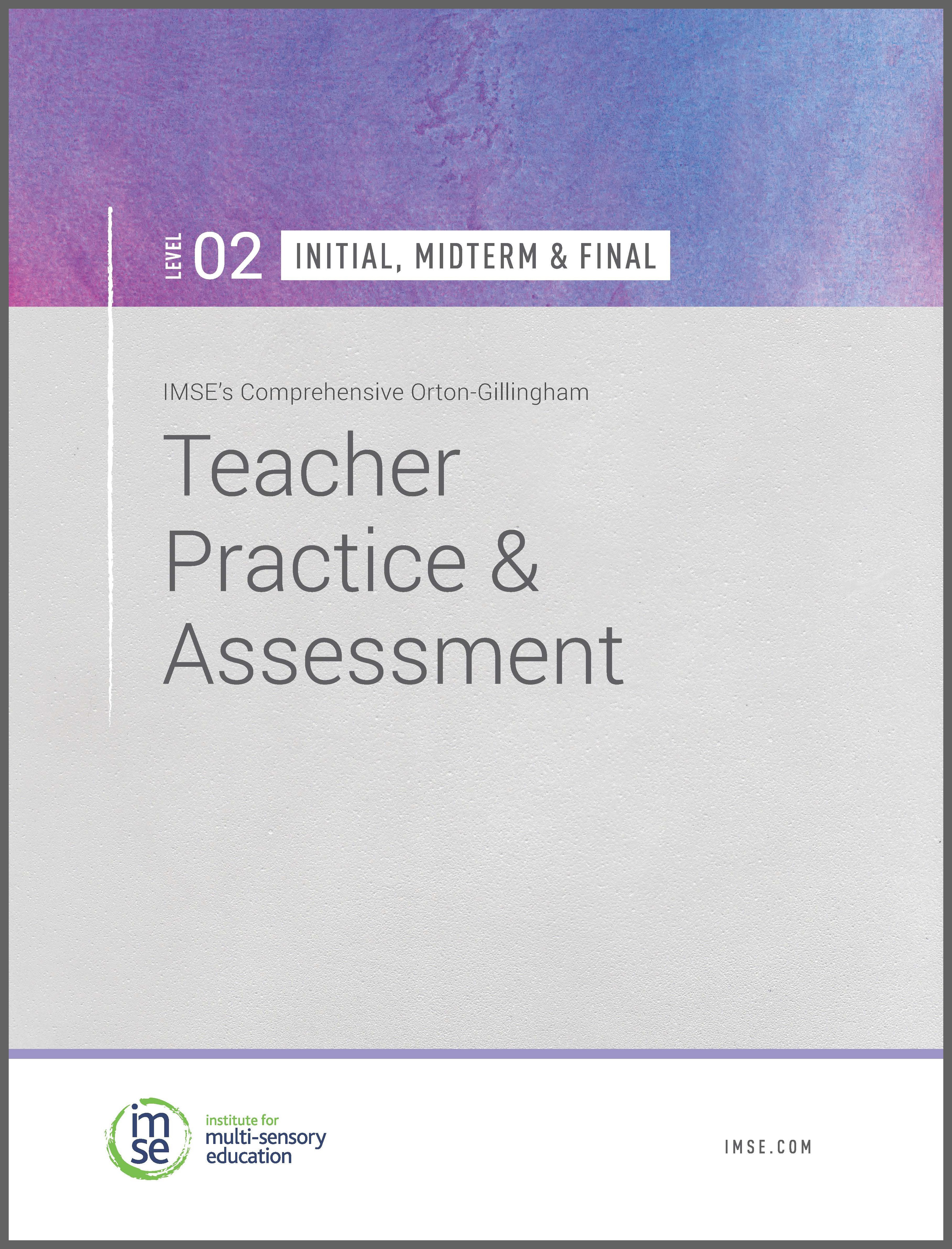 Level 02 Teacher Practice and Assessment