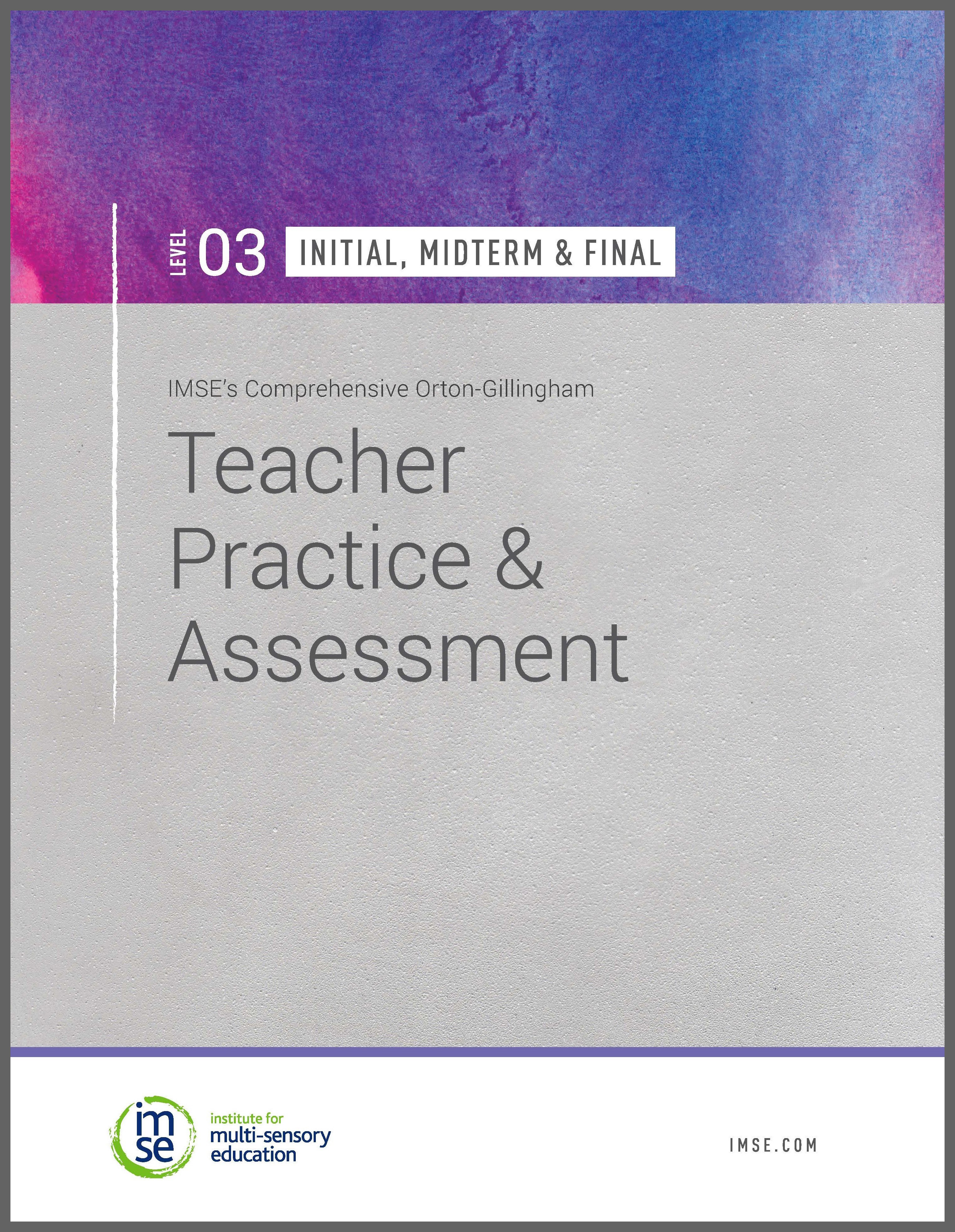 Level 03 Teacher Practice and Assessment