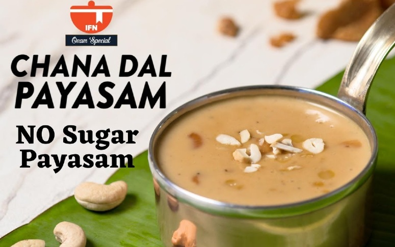 Dessert Recipe: Chana Dal Payasam