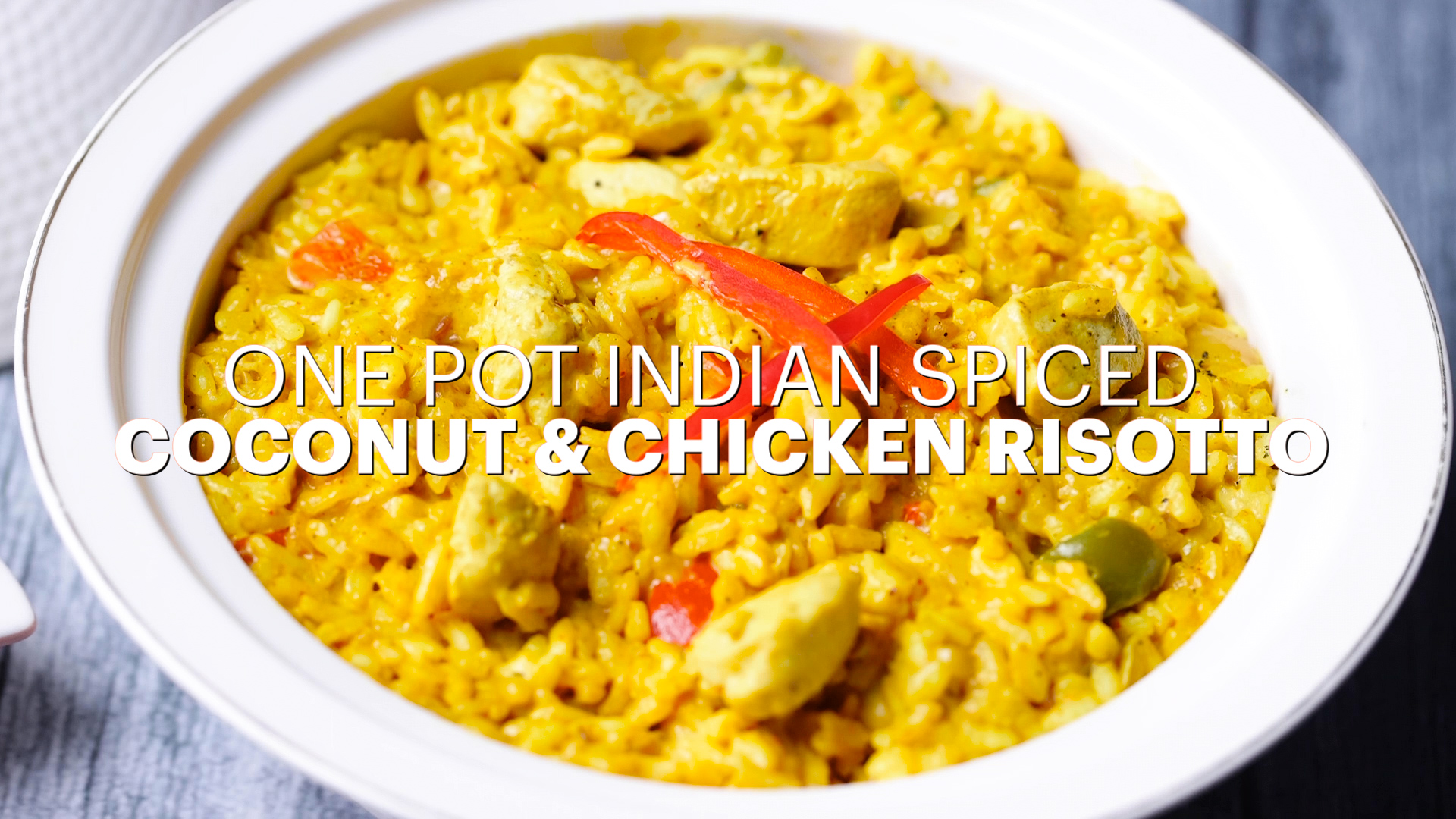 Indian Style Spiced Coconut & Chicken Risotto