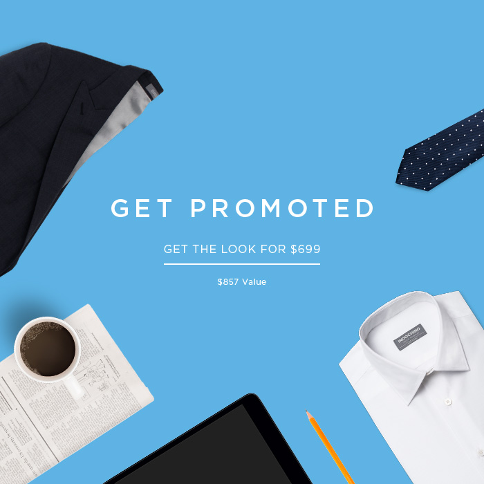 GET PROMOTED - Get the look for $699.