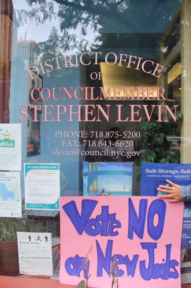 District Office of Councilmember Stephen Levin - Vote No on New Jails (photo via @juliagrowsfast on Twitter)