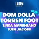 LNDRY ft Dom Dolla, Torren Foot & Linda Marigliano Event Thumbnail Image
