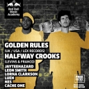 Red Bull Music Academy presents Golden Rules (UK / USA) & Halfway Crooks Event Thumbnail Image