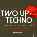 Two Up & Techno Event Image